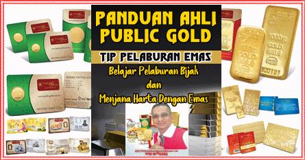 Panduan-Ahli-Public-Gold-Dan-Teknik-Pelaburan-Emas PANDUAN AHLI PUBLIC GOLD DAN TEKNIK PELABURAN EMAS