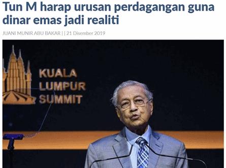 Tun-Mahathir-seru-negara-islam-guna-dinar-emas 12 SEBAB HARGA EMAS NAIK MELONJAK TAHUN 2020